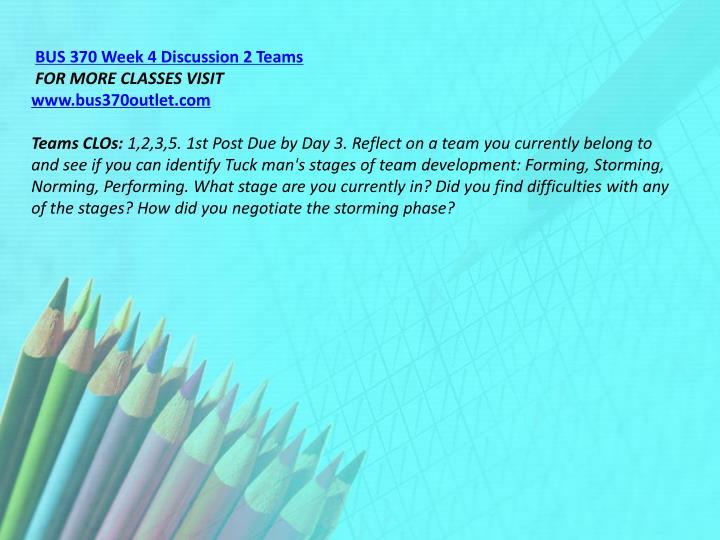 BUS 370 Week 4 Discussion 2 Teams