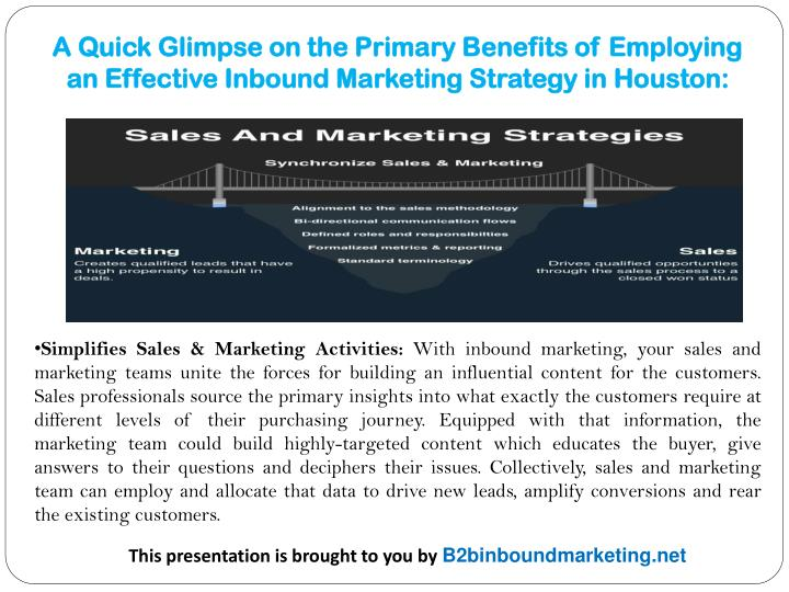 A Quick Glimpse on the Primary Benefits of Employing an Effective Inbound Marketing Strategy in Hous...