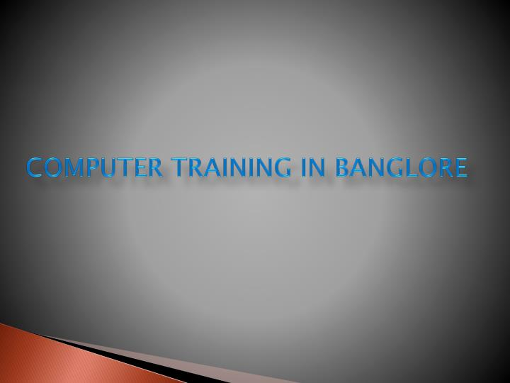 computer training in banglore n.