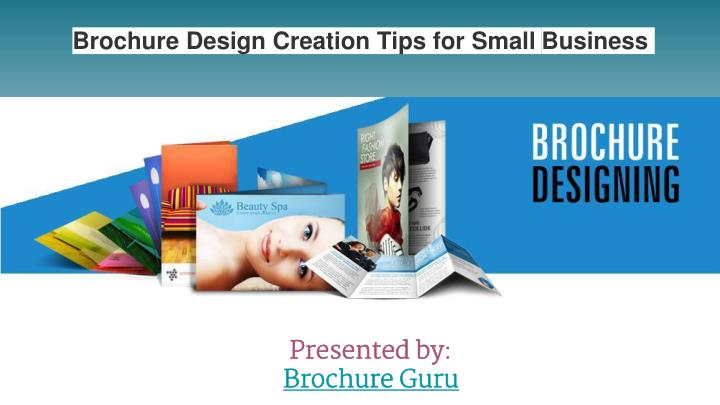 Brochure design creation tips for small business