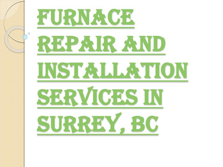 Furnace repair and installation services in surrey bc