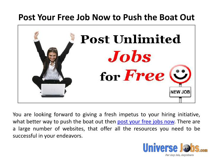 post your free job now to push the boat out n.