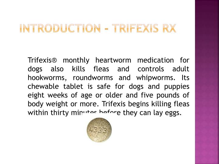 Introduction trifexis rx