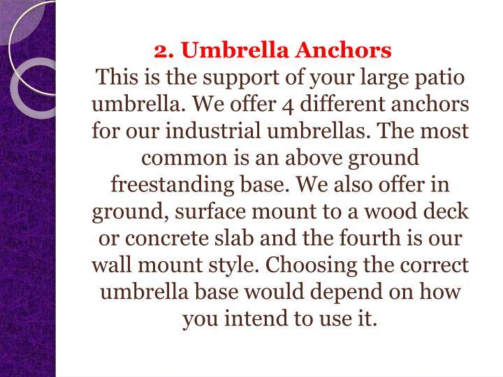 2. Umbrella Anchors