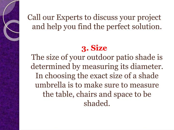 Call our Experts to discuss your project and help you find the perfect solution.