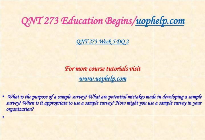 QNT 273 Education Begins/
