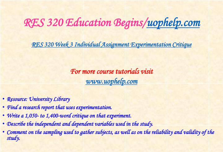 RES 320 Education Begins/
