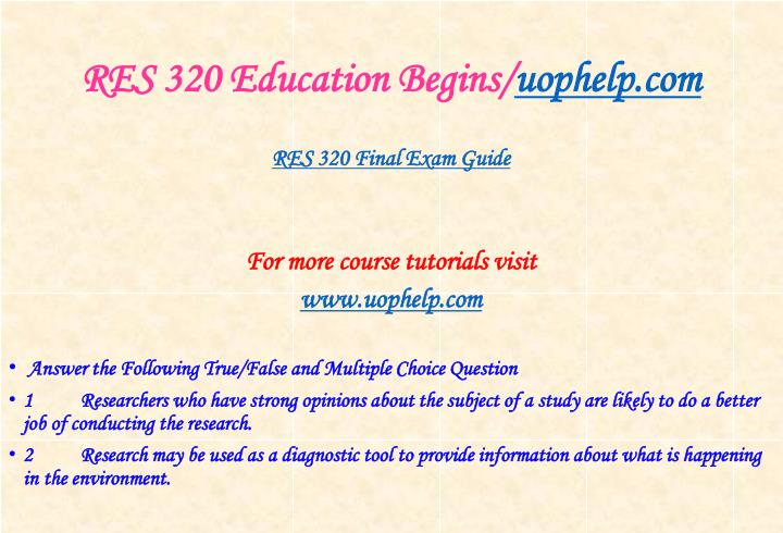 Res 320 education begins uophelp com2