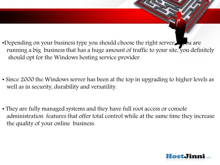 Depending on your business type you should choose the right server. If you are