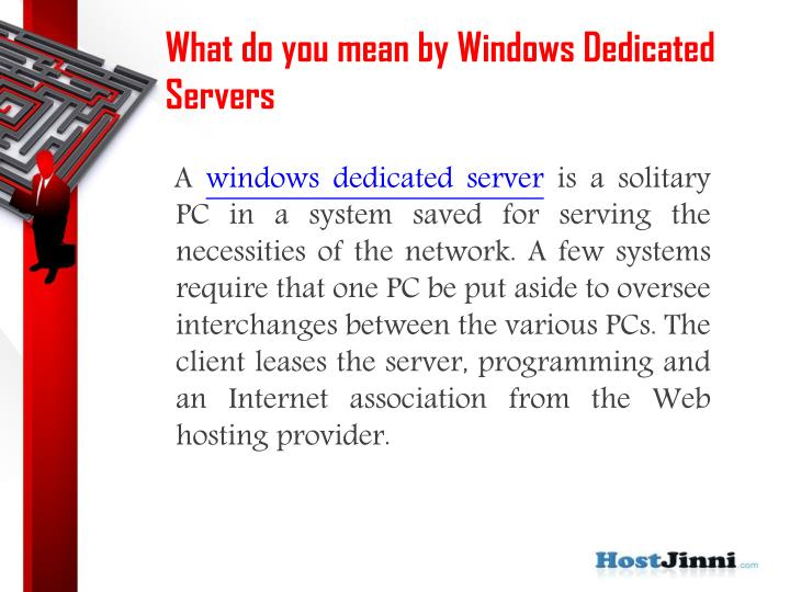 What do you mean by windows dedicated servers