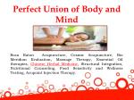 perfect union of body and mind