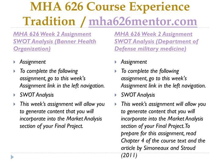 Mha 626 course experience tradition mha626mentor com1