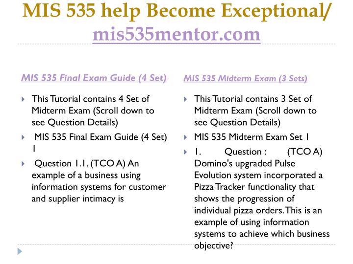 Mis 535 help become exceptional mis535mentor com1