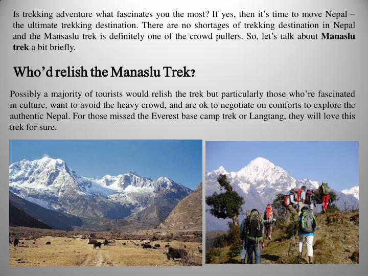 Is trekking adventure what fascinates you the most? If yes, then