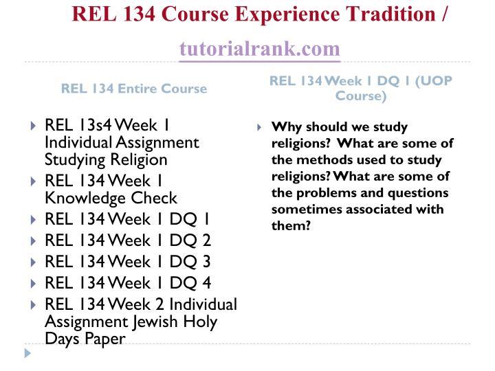 Rel 134 course experience tradition tutorialrank com1