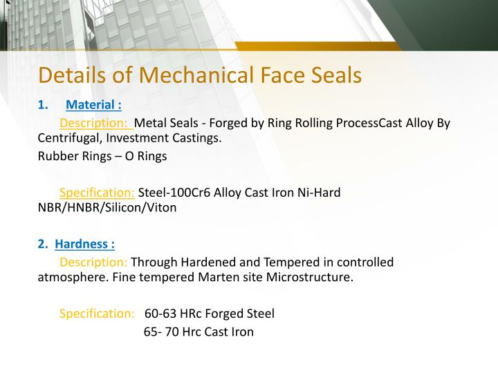 Details of Mechanical Face Seals