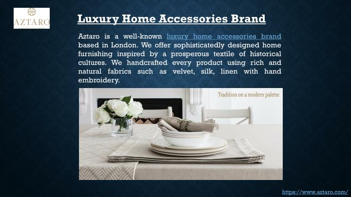 Luxury Home Accessories Brand