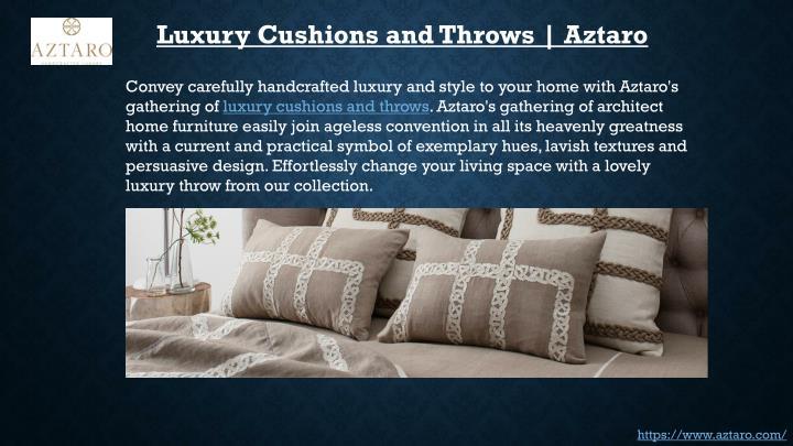 Luxury Cushions and Throws   Aztaro