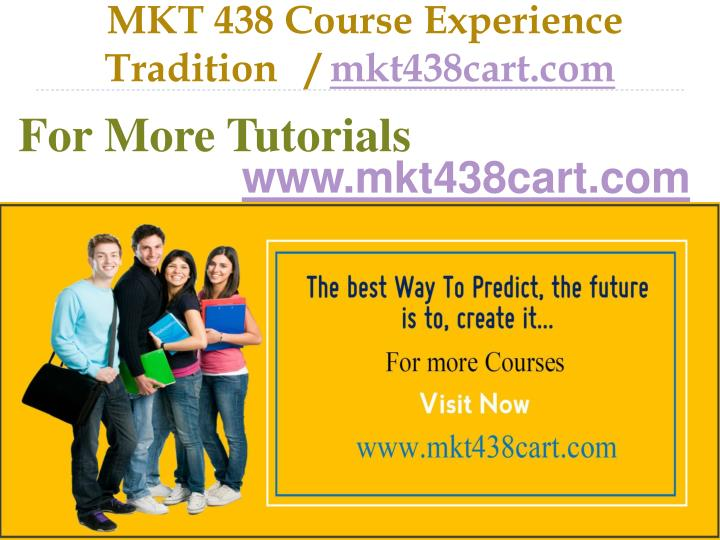mkt 438 course experience tradition mkt438cart com n.