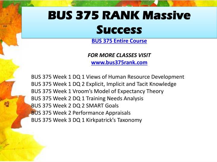 BUS 375 RANK Massive Success