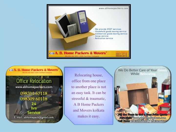 Relocating house, office from one place to another place is not an easy task. It can be stressful & ...