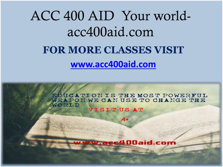 acc400 week one Click the button below to add the acc 400 week 5 problems from text (new 2016) to your wish list acc 400 week 1 assignment from the textbook (new 2016) $1000.