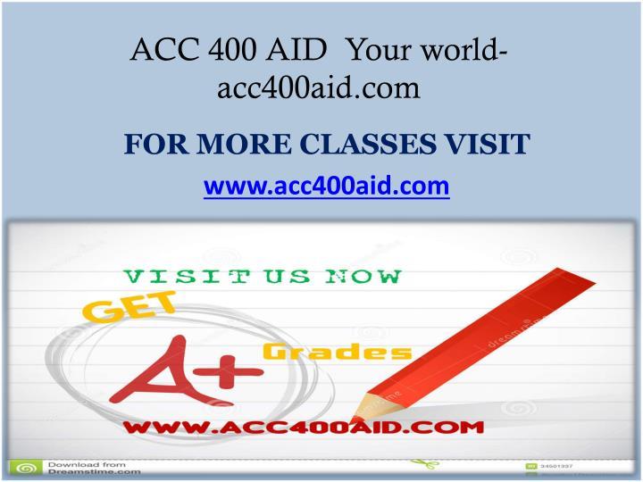 ACC 400 AID  Your world-acc400aid.com