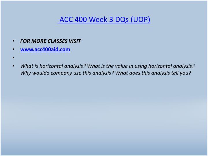 ACC 400 Week 3 DQs (UOP)