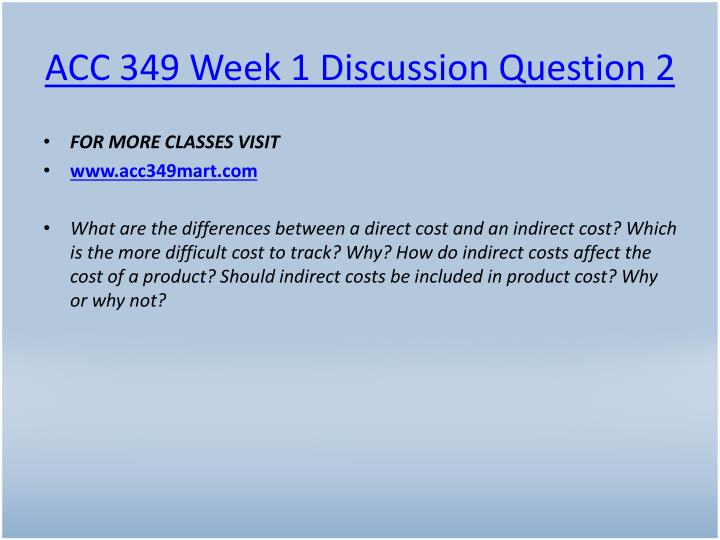 ACC 349 Week 1 Discussion Question 2