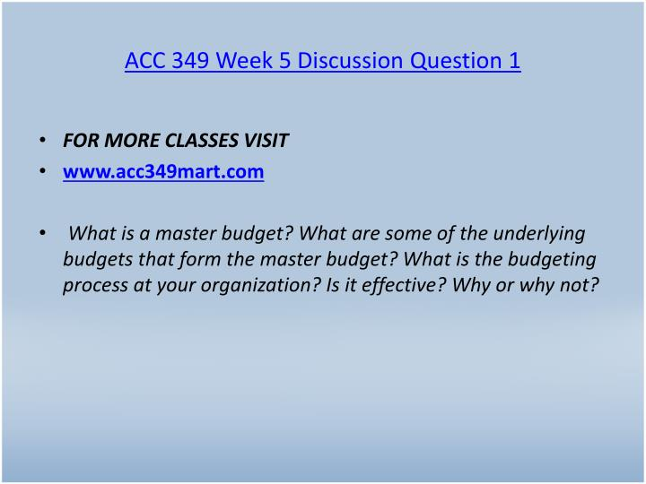 ACC 349 Week 5 Discussion Question 1