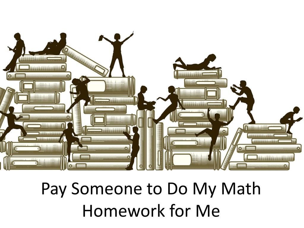 Pay to do math homework
