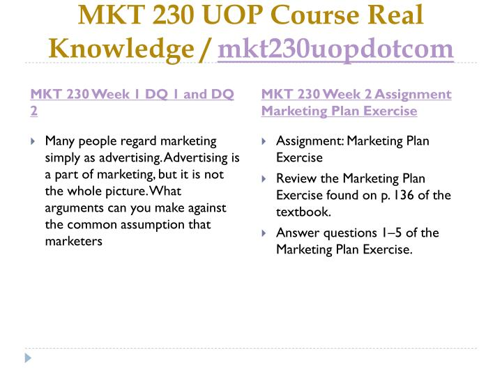 Mkt 230 uop course real knowledge mkt230uopdotcom2
