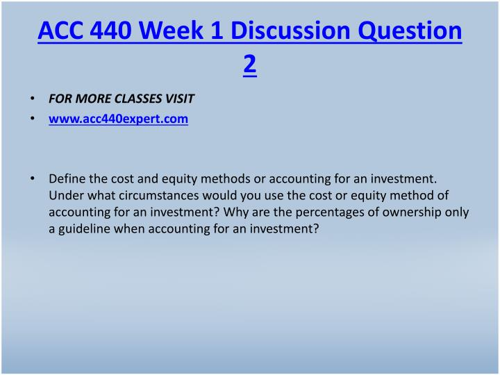 ACC 440 Week 1 Discussion Question 2