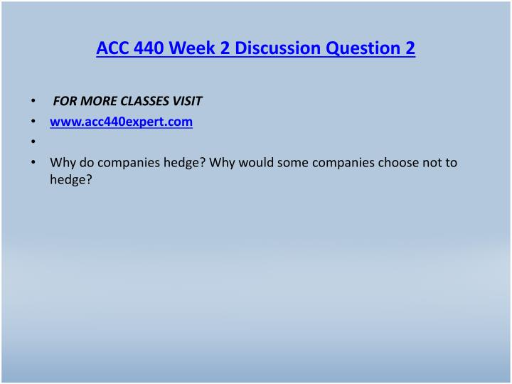 ACC 440 Week 2 Discussion Question 2