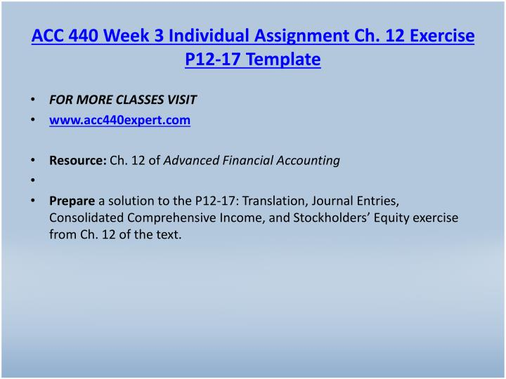 ACC 440 Week 3 Individual Assignment Ch. 12 Exercise P12-17 Template