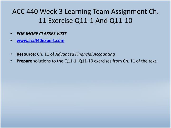 ACC 440 Week 3 Learning Team Assignment Ch. 11 Exercise Q11-1 And Q11-10