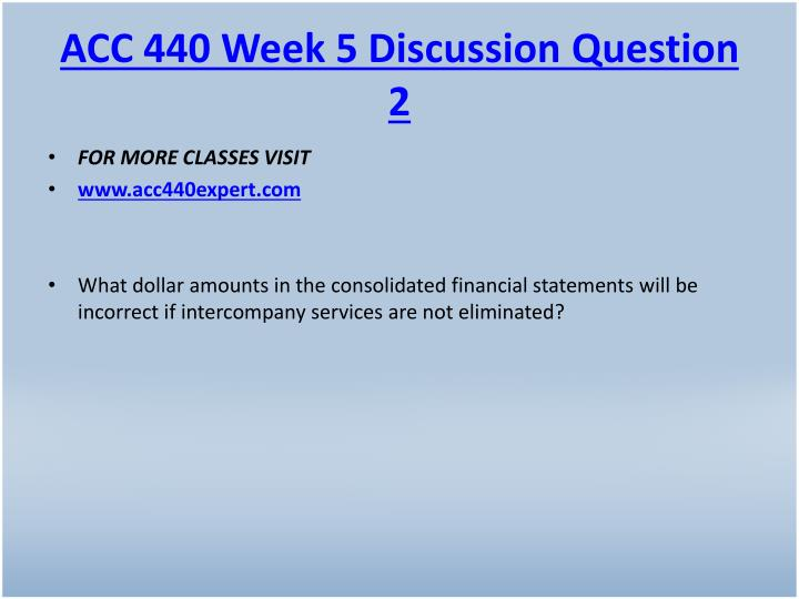ACC 440 Week 5 Discussion Question 2