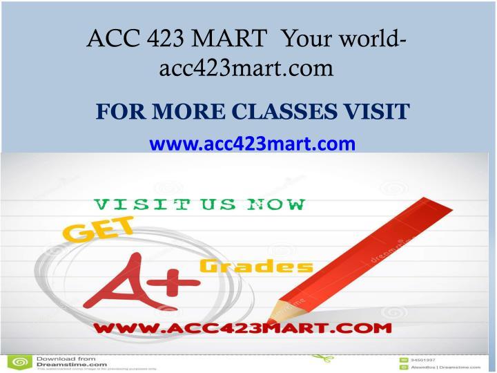 ACC 423 MART  Your world-acc423mart.com