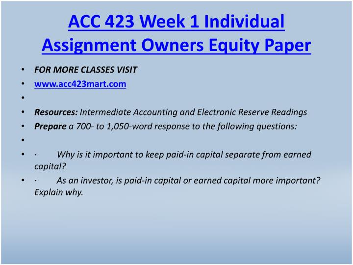 ACC 423 Week 1 Individual Assignment Owners Equity Paper