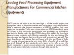 leading food processing equipment manufacturers for commercial kitchen equipments