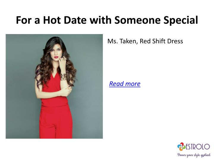 For a Hot Date with Someone Special