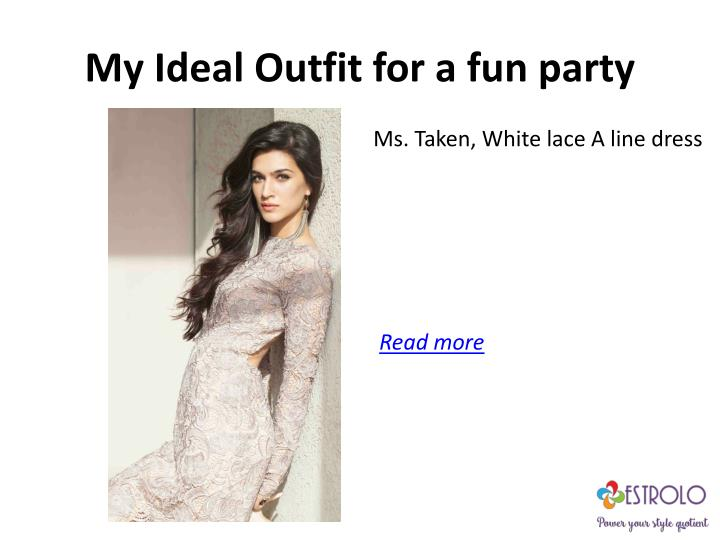 My ideal outfit for a fun party