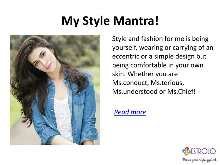 My Style Mantra!