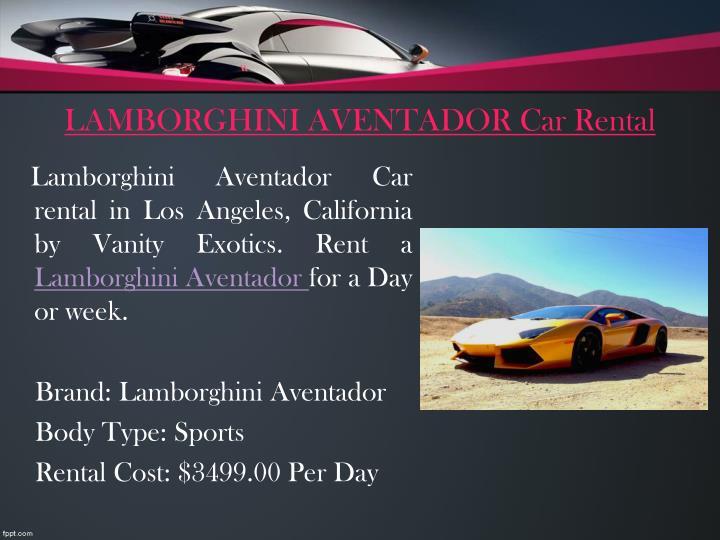 LAMBORGHINI AVENTADOR Car Rental