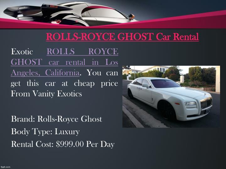 ROLLS-ROYCE GHOST Car Rental