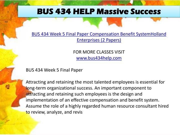 BUS 434 HELP Massive Success