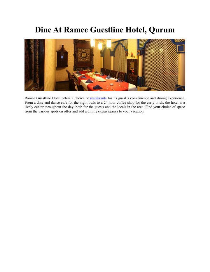 Dine At Ramee Guestline Hotel, Qurum