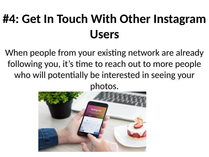 #4: Get In Touch With Other Instagram