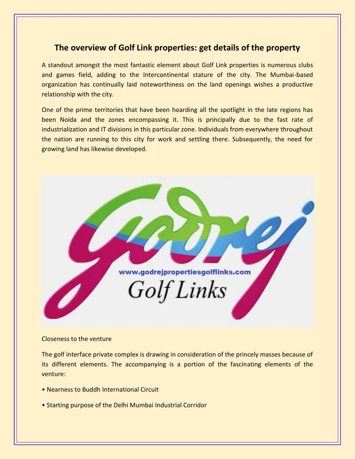 The overview of Golf Link properties: get details of the property