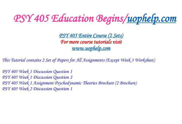 Psy 405 education begins uophelp com1